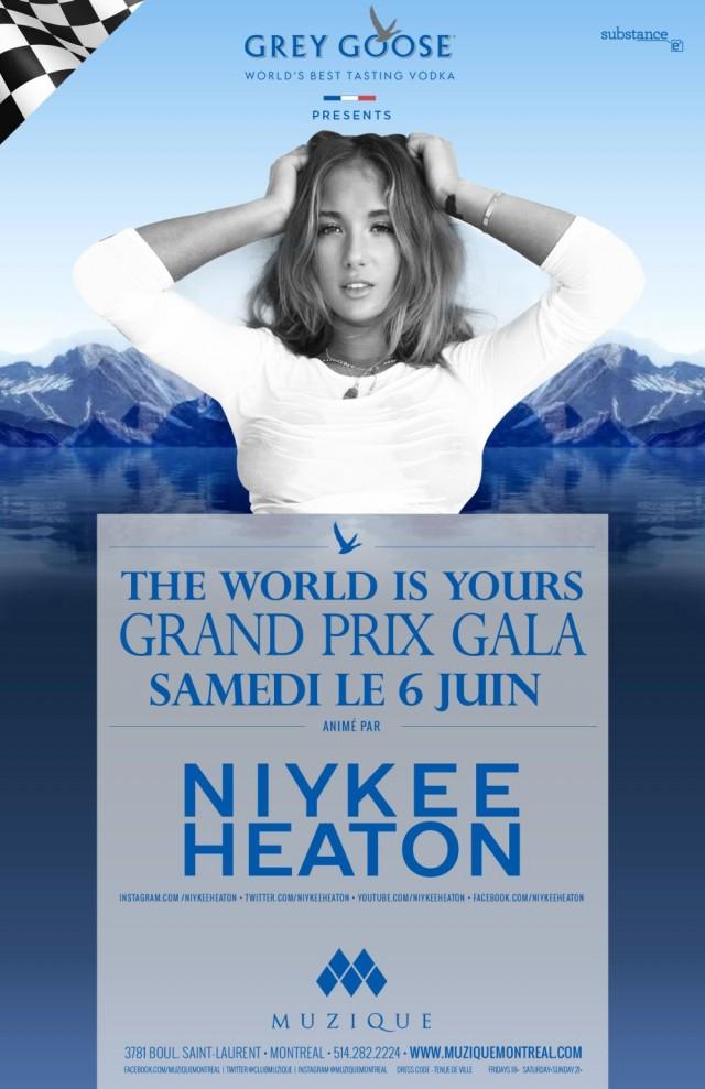 Muzique The world is yours Niykee Heaton Grand Prix Montreal