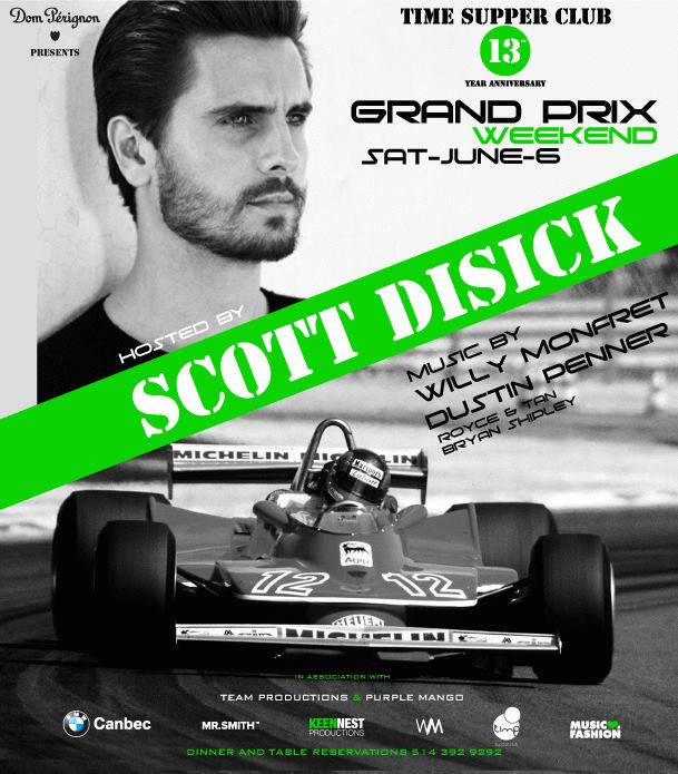 Time Supper Club Scott Disick Grand Prix Party Montreal