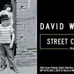 David W. Martin Street Chronicles McCord Museum Montreal (5)
