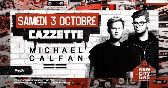 Cazzette & Michael Calfan Montreal concerts