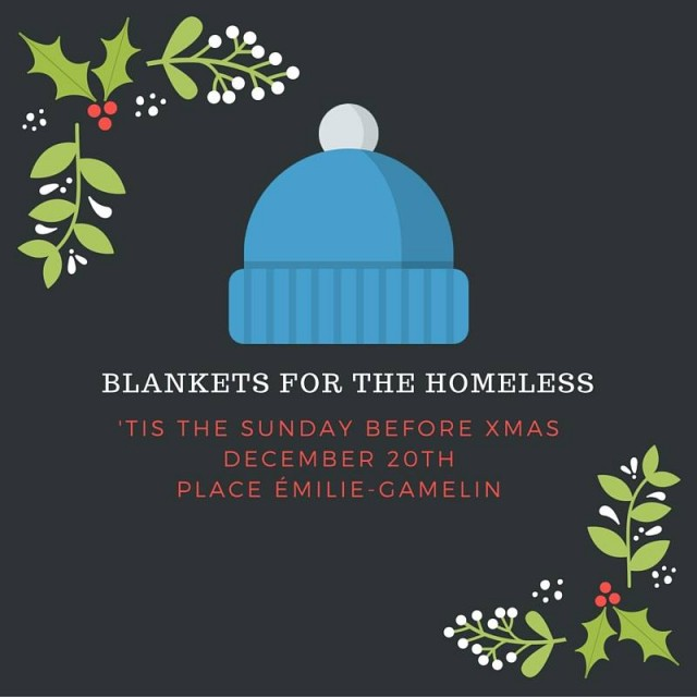 Blankets for the Homeless Montreal