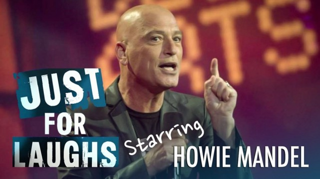 howie mandel just for laughs festival montreal