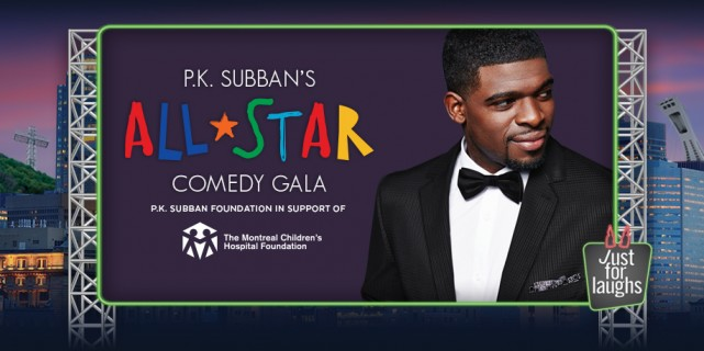p.k. subban all star comedy gala just for laughs festival montreal