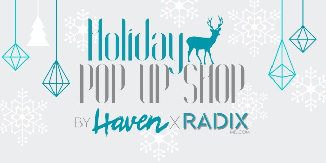 haven-radix-montreal-popup-shop-3
