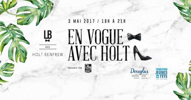lets bond x holt renfrew mental illness charity fundraiser en vogue avec holt montreal 1