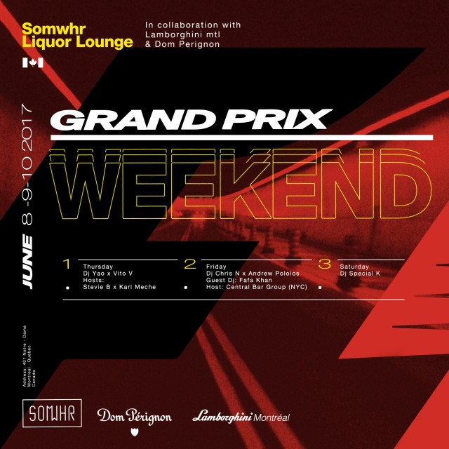 Somwhr liquor lounge grand prix weekend montreal f1