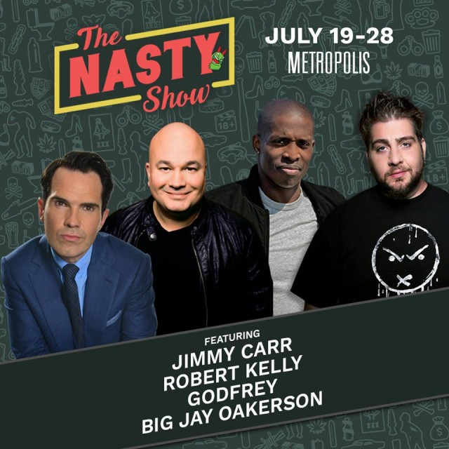 The Nasty Show montreal just for laughs festival