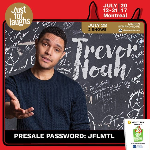 Trevor Noah montreal just for laughs festival