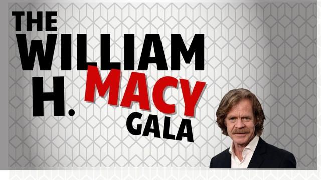 William H Macy Gala